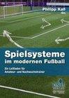 Spielsysteme im modernen Fußball