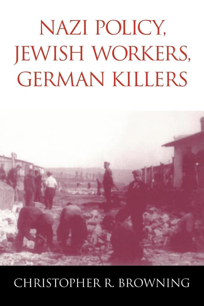 Nazi Policy, Jewish Workers, German Killers als Buch (kartoniert)