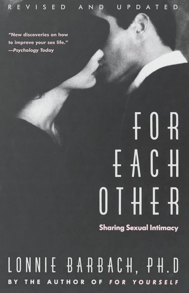 For Each Other: Sharing Sexual Intimacy als Taschenbuch