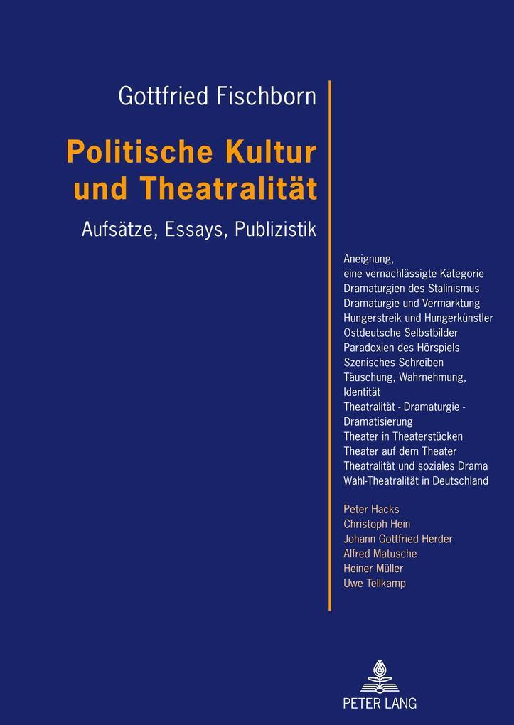 Politische Kultur und Theatralität als Buch (gebunden)