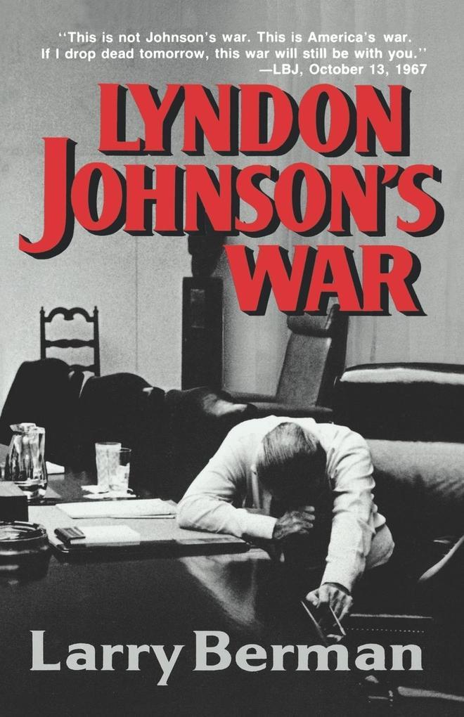 Lyndon Johnson's War als Taschenbuch