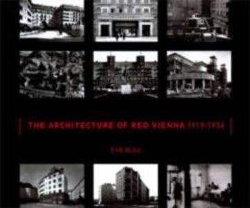 The Architecture of Red Vienna, 1919-1934 als Buch (gebunden)