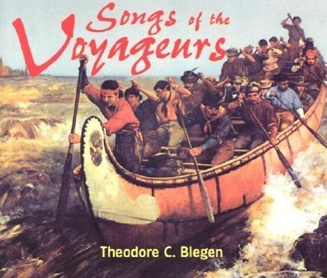 Songs of the Voyageurs als Hörbuch CD