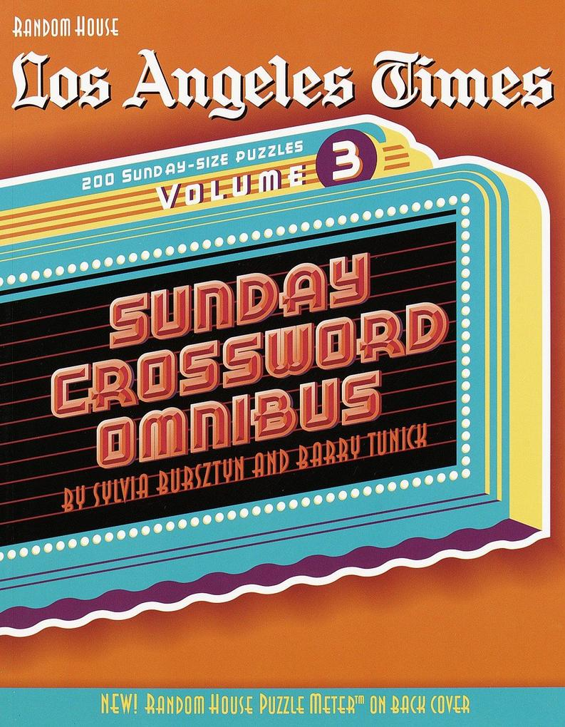 Los Angeles Times Sunday Crossword Omnibus, Volume 3 als Taschenbuch