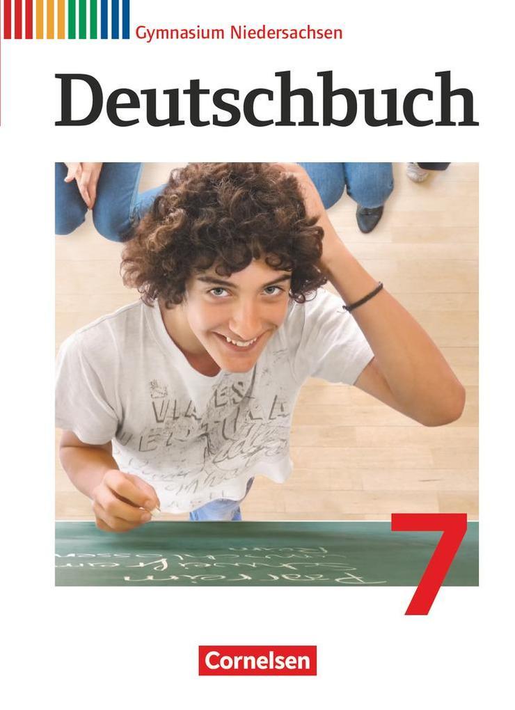 Deutschbuch 7. Schuljahr Gymnasium Niedersachsen. Schülerbuch als Buch (gebunden)