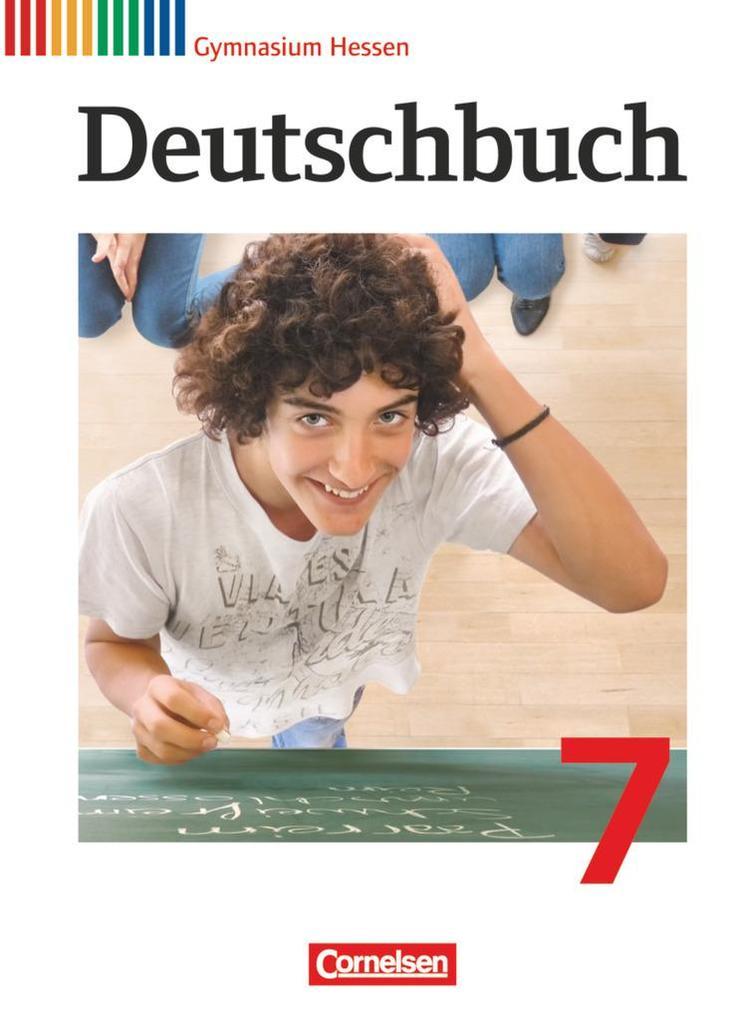 Deutschbuch 7. Schuljahr Gymnasium Hessen. Schülerbuch als Buch (gebunden)