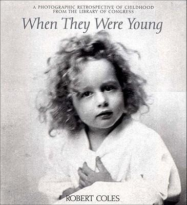 When They Were Young: A Photographic Retrospective of Childhood from the Library of Congress als Buch (gebunden)