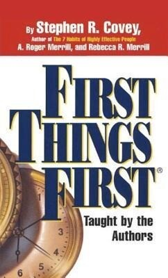 First Things First: Understand Why So Often Our First Things Aren't First als Hörbuch CD