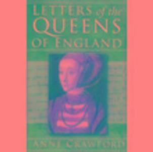 Letters of the Queens of England als Taschenbuch