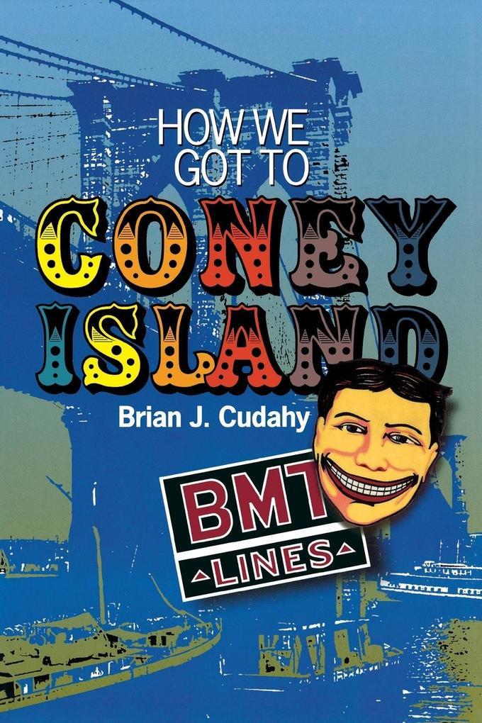 How We Got to Coney Island als Taschenbuch