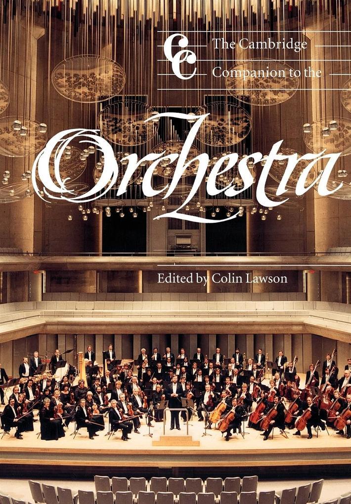 The Cambridge Companion to the Orchestra als Buch (kartoniert)