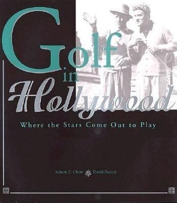 Golf In Hollywood als Buch (gebunden)