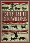 Jack London: Der Ruf der Wildnis (Illustriert)