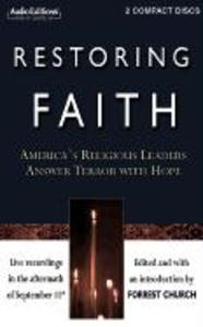 Restoring Faith: America S Religious Leaders Answer Terror with Hope als Hörbuch CD
