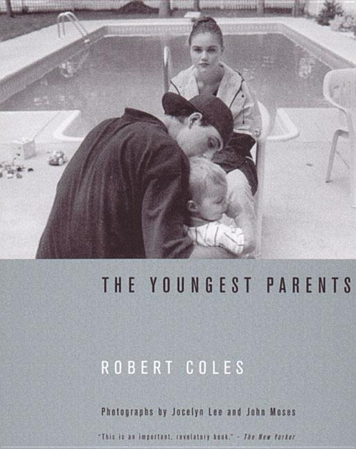 The Youngest Parents: Teenage Pregnancy as It Shapes Lives als Taschenbuch