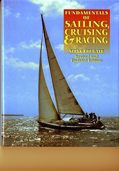 Fundamentals of Sailing, Cruising, and Racing als Buch (gebunden)