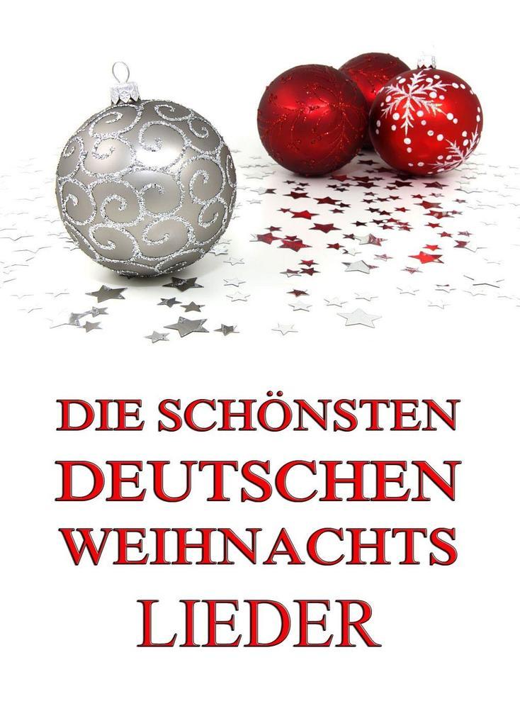 Die schönsten deutschen Weihnachtslieder als eBook epub