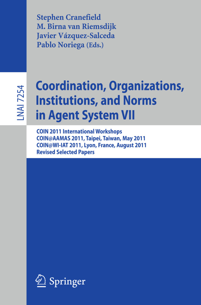 Coordination, Organizations, Instiutions, and Norms in Agent System VII als Buch (kartoniert)