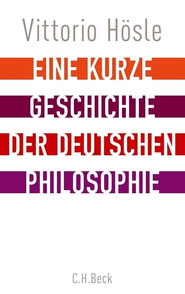 Eine kurze Geschichte der deutschen Philosophie als Buch (gebunden)