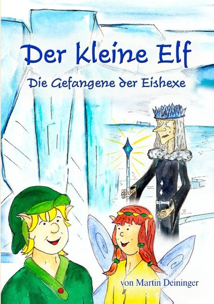 Der kleine Elf - Die Gefangene der Eishexe als Buch