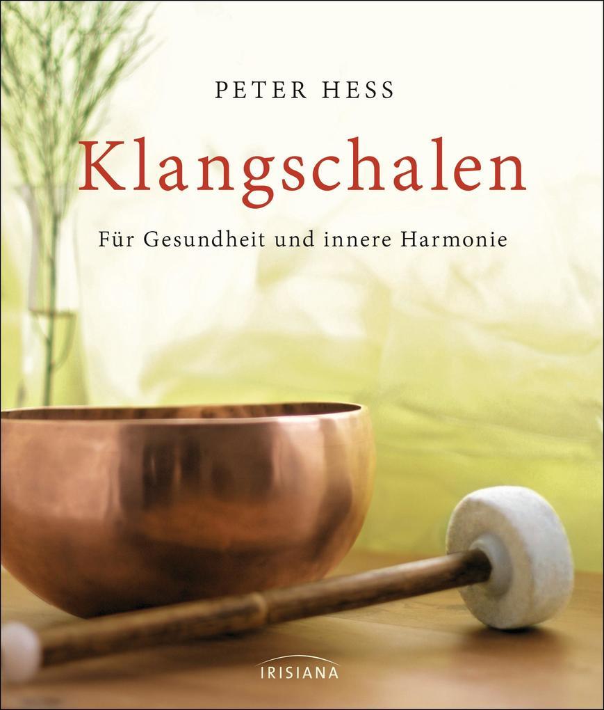 Klangschalen für Gesundheit und innere Harmonie als Buch (gebunden)