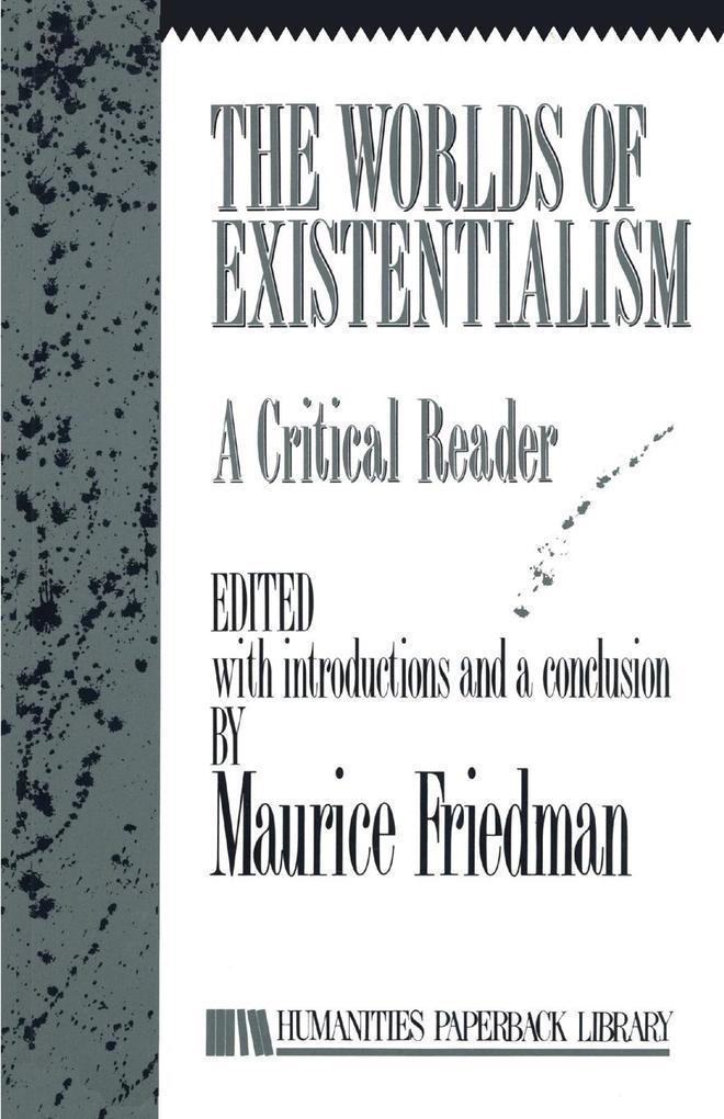 The Worlds of Existentialism als Taschenbuch