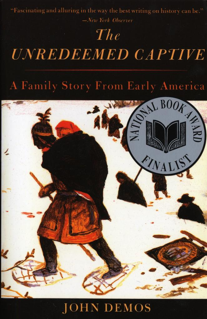 The Unredeemed Captive: A Family Story from Early America als Taschenbuch