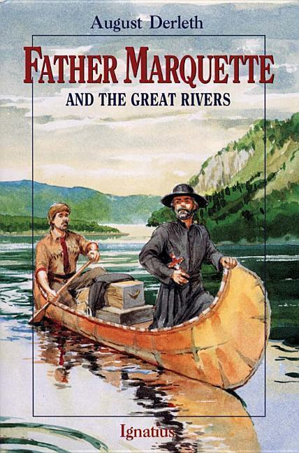 Father Marquette and the Great Rivers als Taschenbuch