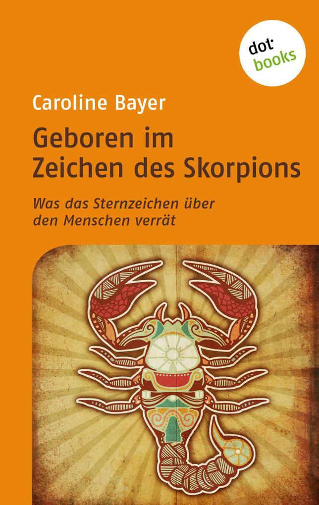 Geboren im Zeichen des Skorpions als eBook epub