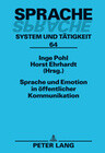 Sprache und Emotion in öffentlicher Kommunikation