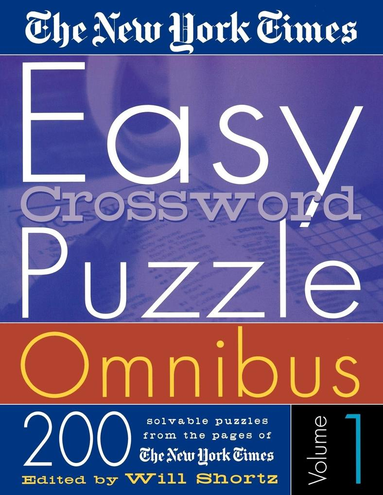 The New York Times Easy Crossword Puzzle Omnibus Volume 1 als Taschenbuch