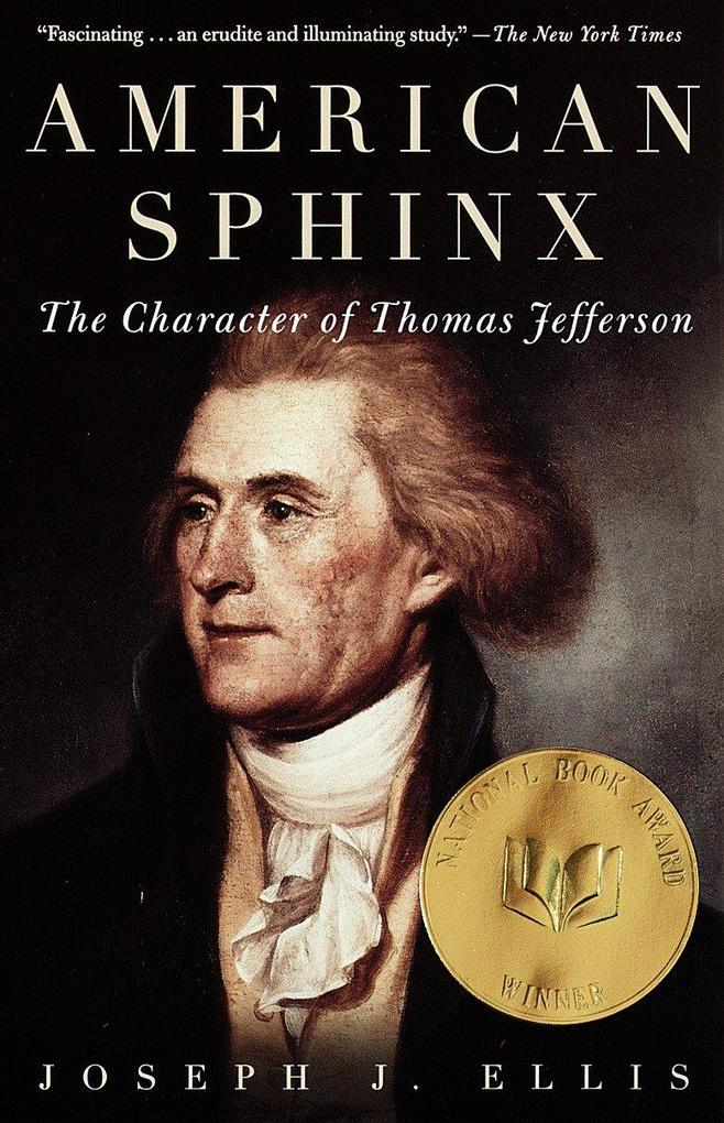 American Sphinx: The Character of Thomas Jefferson als Taschenbuch