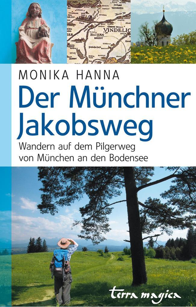 Der Münchner Jakobsweg als eBook epub