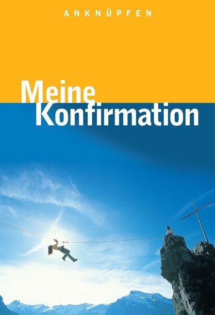 Anknüpfen - Meine Konfirmation als Buch (gebunden)