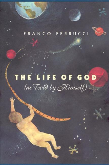 The Life of God (as Told by Himself) als Buch (gebunden)