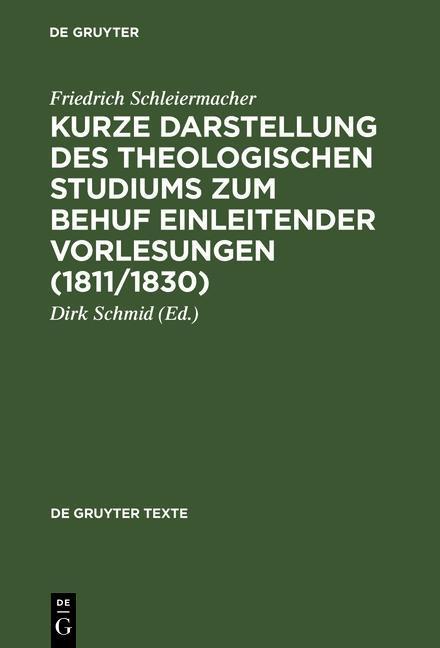 Kurze Darstellung des theologischen Studiums zum Behuf einleitender Vorlesungen (1811/1830) als eBook pdf