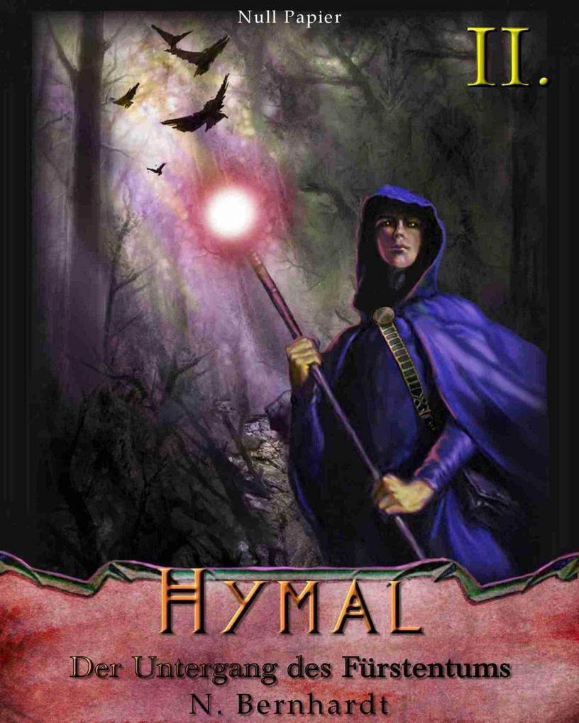 Der Hexer von Hymal, Buch II: Der Untergang des Fürstentums als eBook