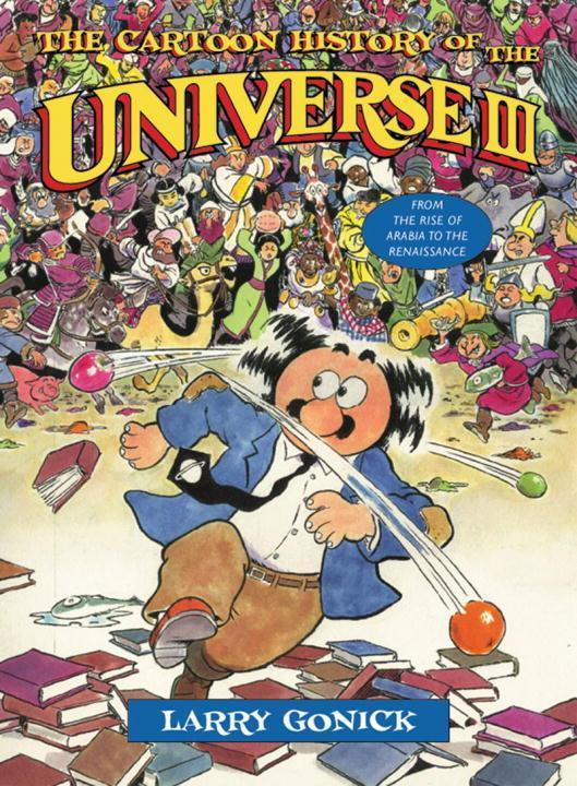 The Cartoon History of the Universe III als Taschenbuch