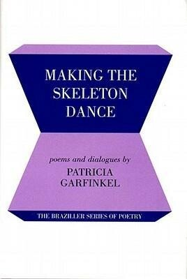 Making the Skeleton Dance als Buch (gebunden)