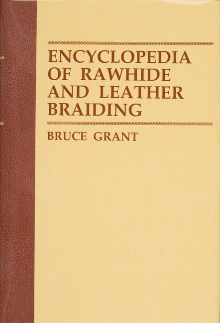 Encyclopedia of Rawhide and Leather Braiding als Buch (gebunden)