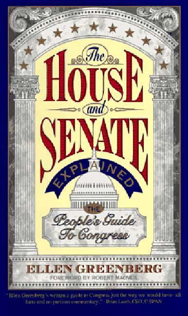 The House and Senate Explained: The People's Guide to Congress als Taschenbuch