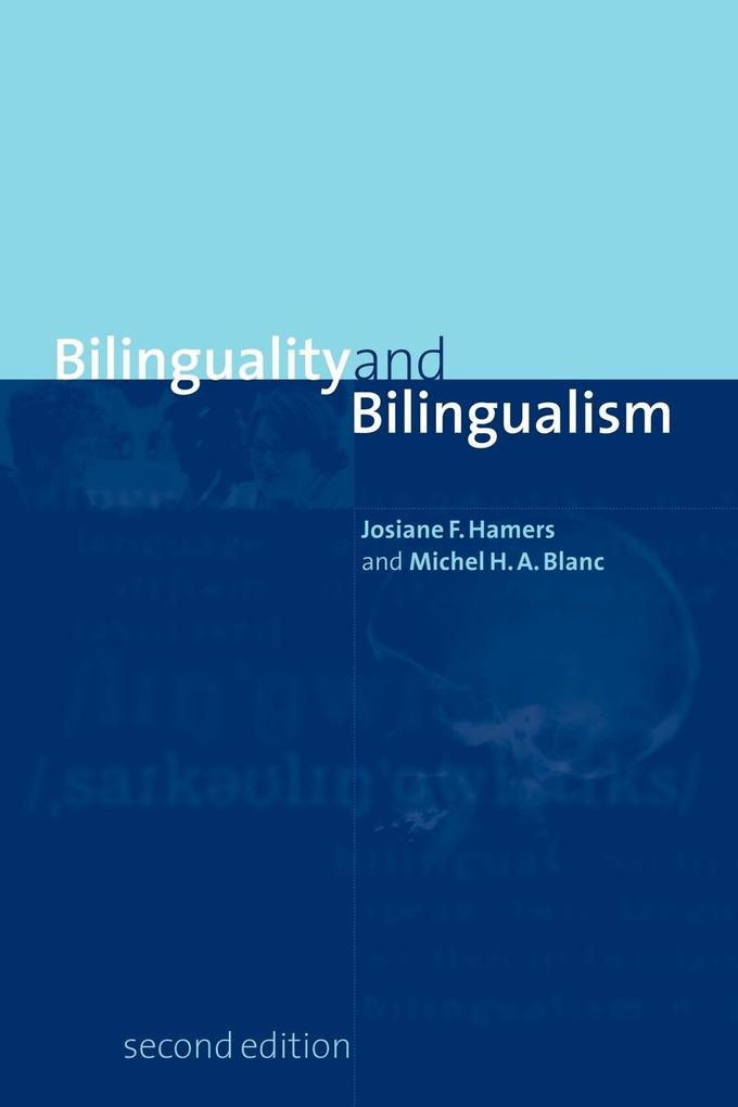 Bilinguality and Bilingualism als Buch (kartoniert)