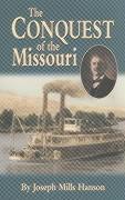 The Conquest of the Missouri als Taschenbuch