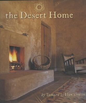 The Desert Home als Buch (gebunden)