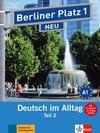 """Berliner Platz 1 NEU in Teilbänden - Lehr- und Arbeitsbuch 1, Teil 2 mit Audio-CD und """"Im Alltag EXTRA"""""""