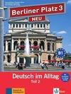 """Berliner Platz 3 NEU in Teilbänden - Lehr- und Arbeitsbuch 3, Teil 2 mit Audio-CD und """"Im Alltag EXTRA"""""""