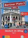 """Berliner Platz 3 NEU in Teilbänden - Lehr- und Arbeitsbuch 3, Teil 1 mit Audio-CD und """"Im Alltag EXTRA"""""""