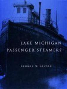 Lake Michigan Passenger Steamers als Buch (gebunden)