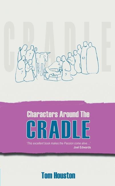 Characters Around the Cradle: Witnesses to the Greatest Story Ever Told als Taschenbuch