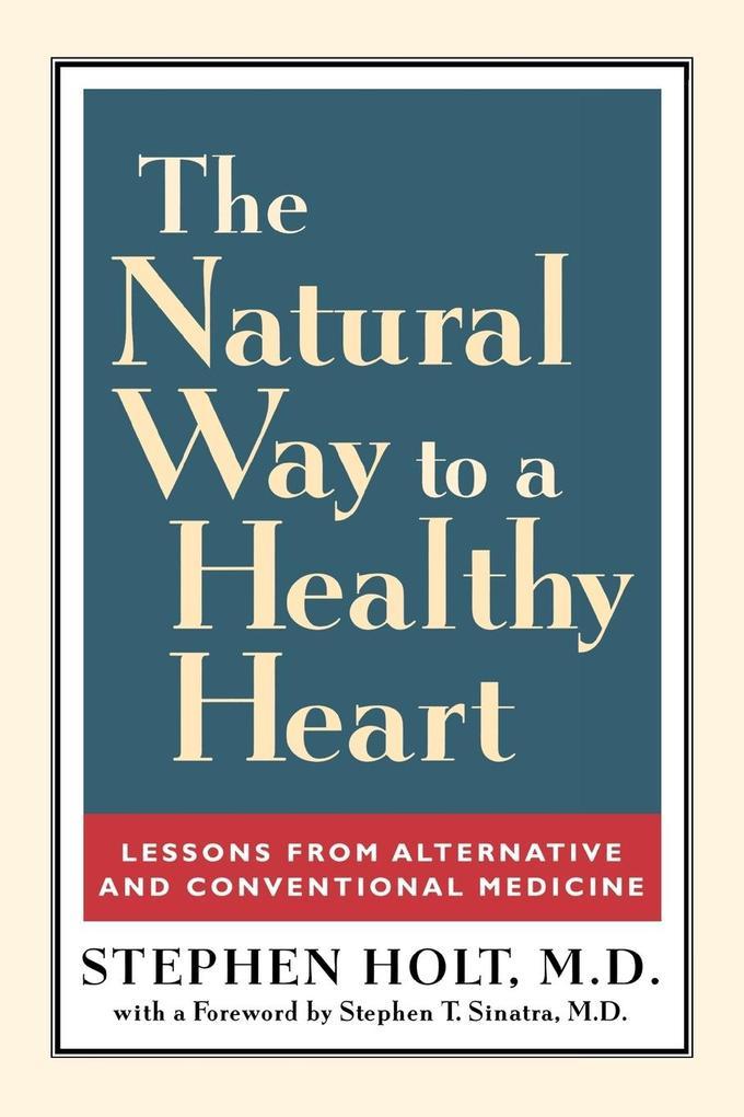 The Natural Way to a Healthy Heart als Taschenbuch